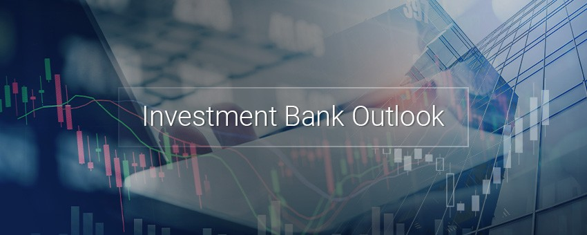The Investment Bank Outlook 30-09-2019
